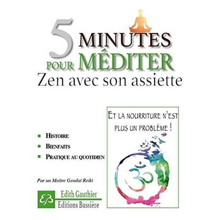 5 minutes pour Méditer Zen avec son assiette 58884